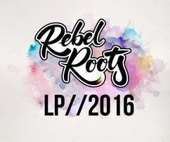 Rebel Roots lanza su primer disco
