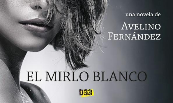 EL MIRLO BLANCO de Avelino Fernández